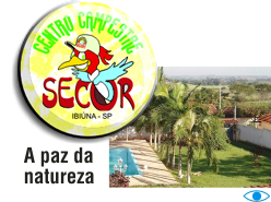 Centro Campestre Secor: A paz da natureza